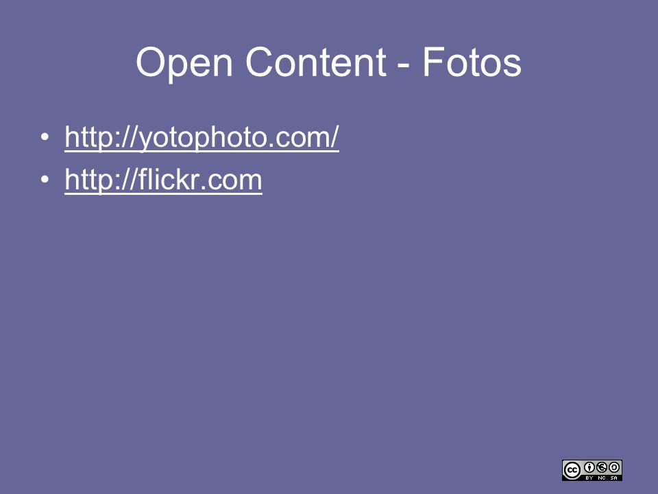 Open Content - Fotos http://yotophoto.com/ http://flickr.com