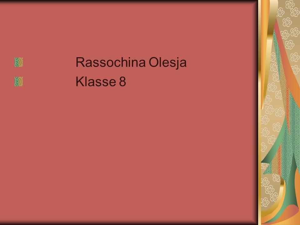 Rassochina Olesja Klasse 8