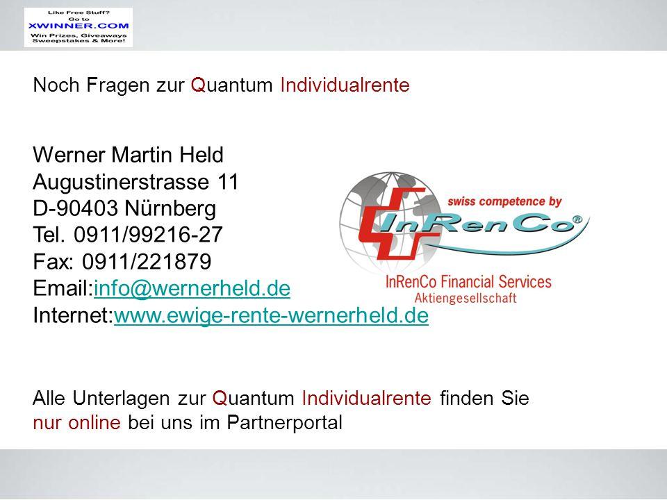 Noch Fragen zur Quantum Individualrente Alle Unterlagen zur Quantum Individualrente finden Sie nur online bei uns im Partnerportal Werner Martin Held