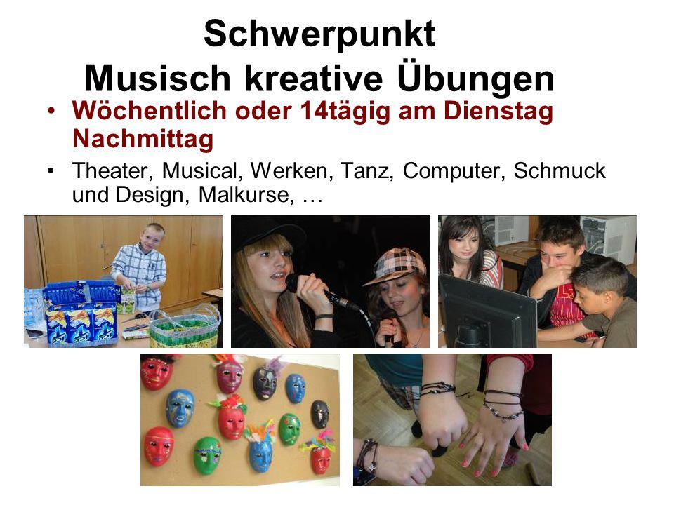 Schwerpunkt Musisch kreative Übungen Wöchentlich oder 14tägig am Dienstag Nachmittag Theater, Musical, Werken, Tanz, Computer, Schmuck und Design, Mal