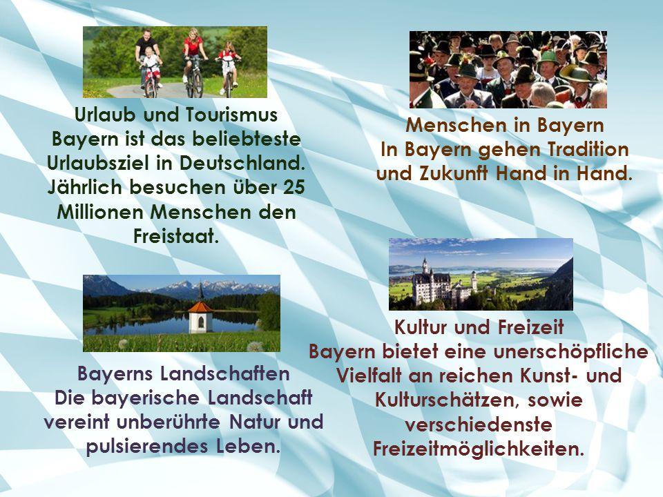 Urlaub und Tourismus Bayern ist das beliebteste Urlaubsziel in Deutschland. Jährlich besuchen über 25 Millionen Menschen den Freistaat. Kultur und Fre