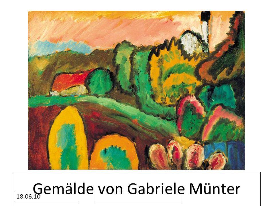 18.06.10 Gemälde von Gabriele Münter