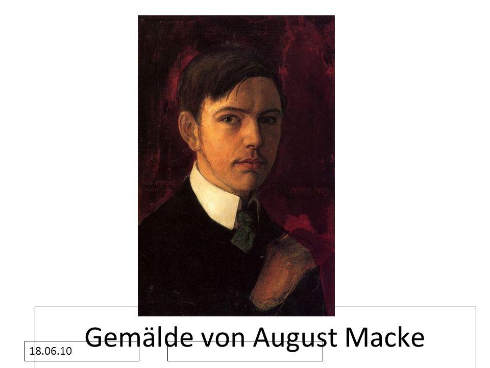 18.06.10 Gemälde von August Macke