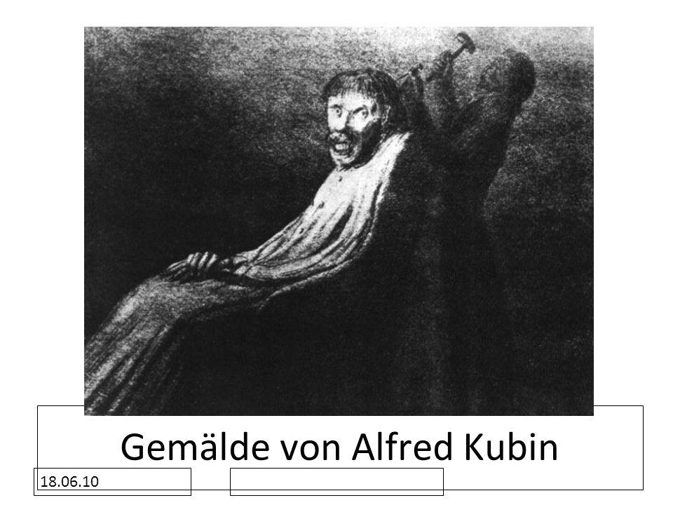 18.06.10 Gemälde von Alfred Kubin