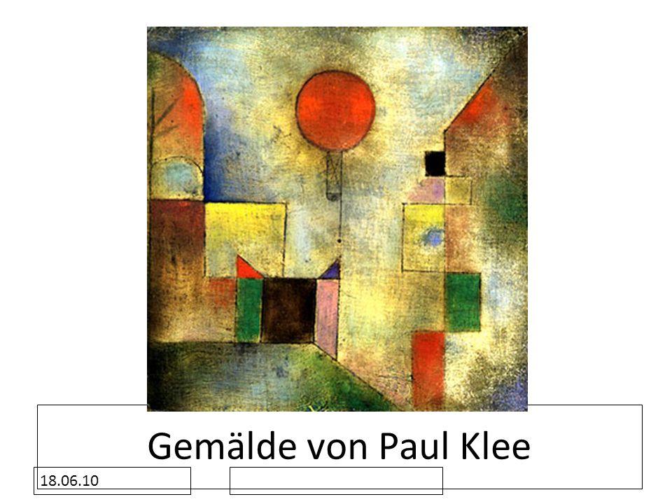 18.06.10 Gemälde von Paul Klee