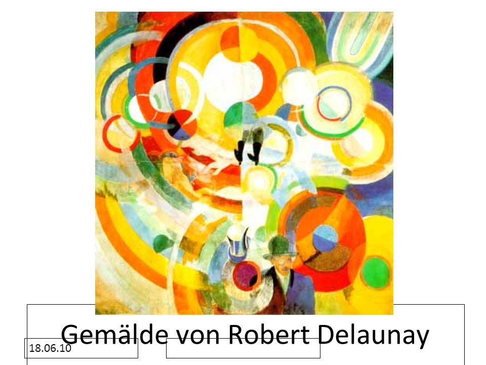 18.06.10 Gemälde von Robert Delaunay