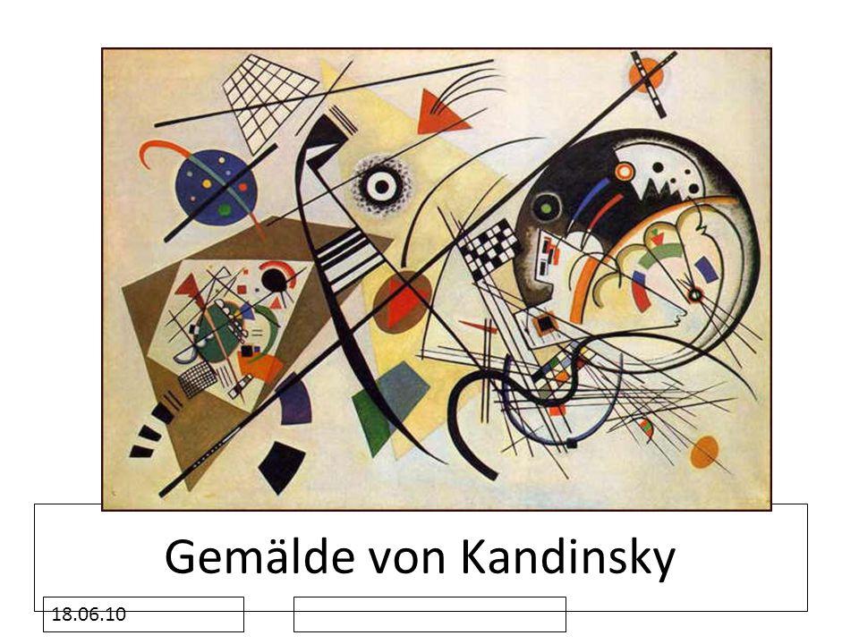 18.06.10 Gemälde von Kandinsky