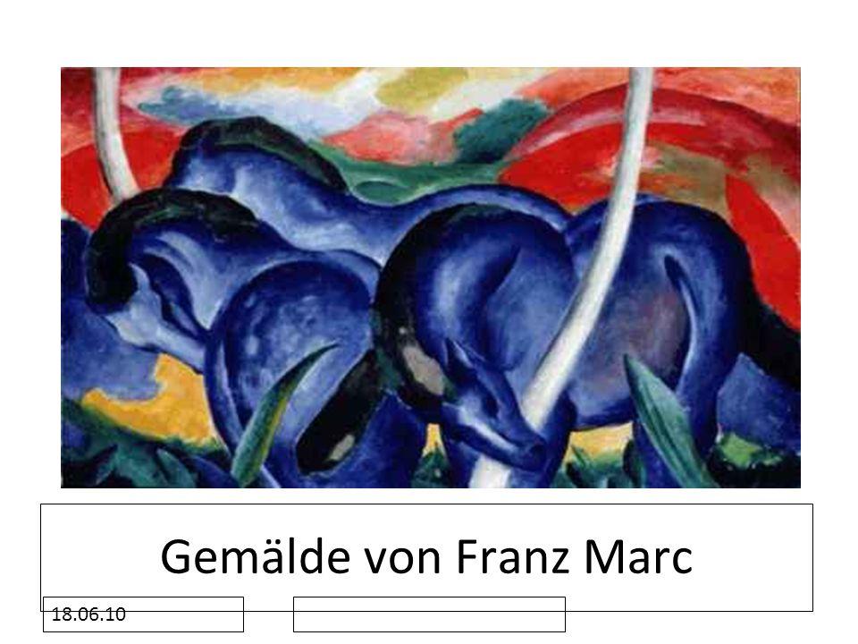 18.06.10 Gemälde von Franz Marc