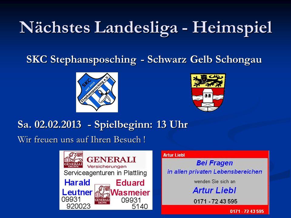 Nächstes Landesliga - Heimspiel SKC Stephansposching - Schwarz Gelb Schongau Sa.