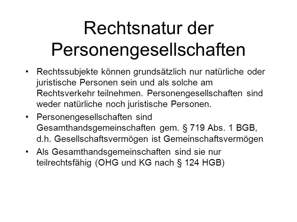 Anwendbare Vorschriften KG § 161 HGB Rückgriff §§ 161 III, 105 III, HGB, §§ 705 ff.