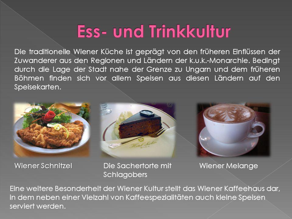 Die traditionelle Wiener Küche ist geprägt von den früheren Einflüssen der Zuwanderer aus den Regionen und Ländern der k.u.k.-Monarchie.