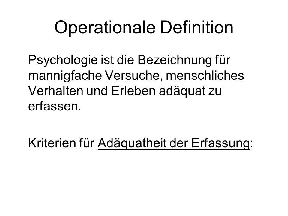 Nominaldefinition Psychologie ist die Wissenschaft vom Erleben und Verhalten