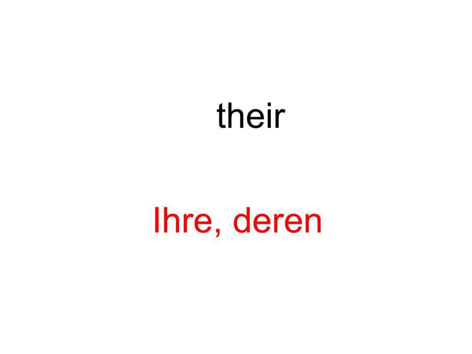 their Ihre, deren