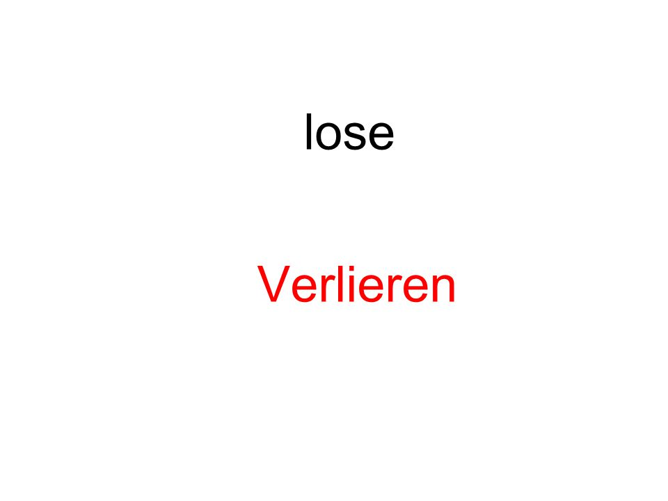 lose Verlieren