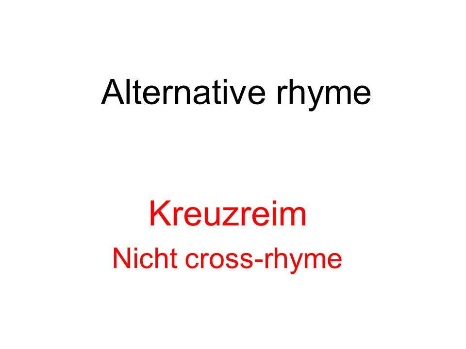 Alternative rhyme Kreuzreim Nicht cross-rhyme