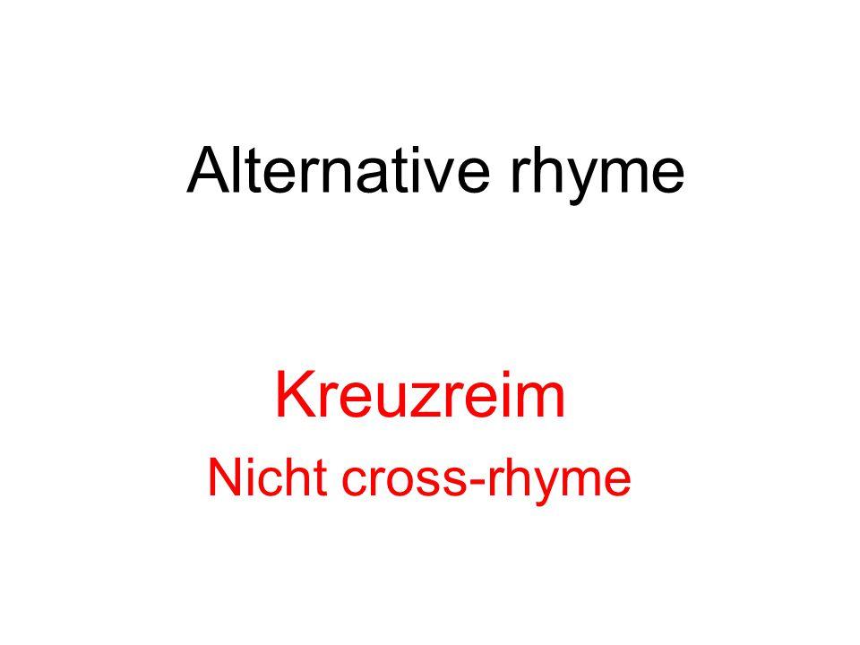 Alternative rhyme Kreuzreim Nicht cross-rhyme