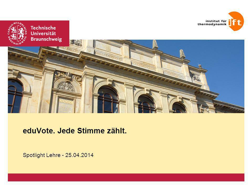 Platzhalter für Bild, Bild auf Titelfolie hinter das Logo einsetzen eduVote. Jede Stimme zählt. Spotlight Lehre - 25.04.2014
