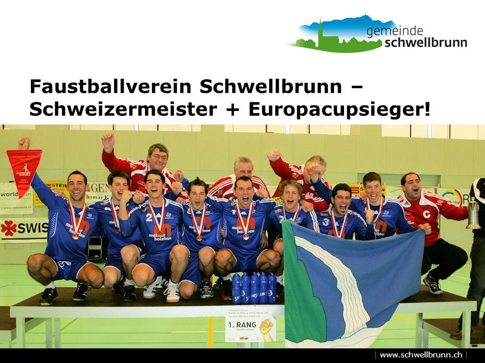| www.schwellbrunn.ch | Faustballverein Schwellbrunn – Schweizermeister + Europacupsieger!