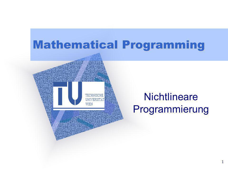 1 Mathematical Programming Nichtlineare Programmierung