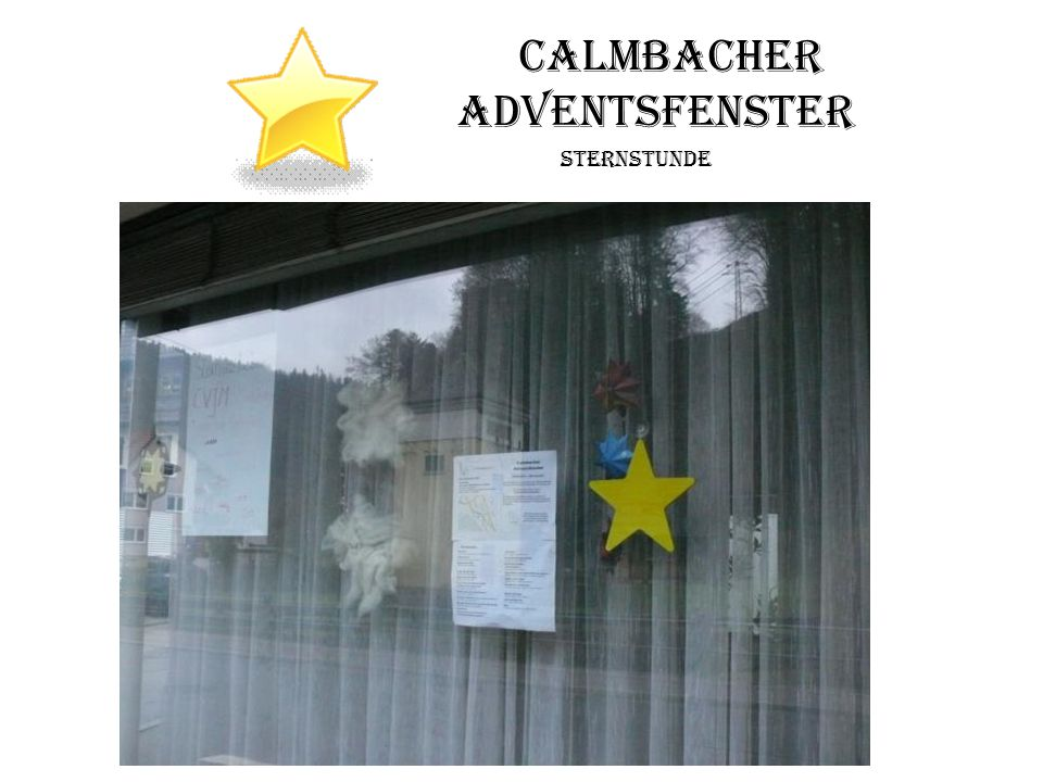 Calmbacher Adventsfenster Sternstunde
