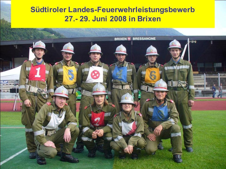 Südtiroler Landes-Feuerwehrleistungsbewerb 27.- 29. Juni 2008 in Brixen