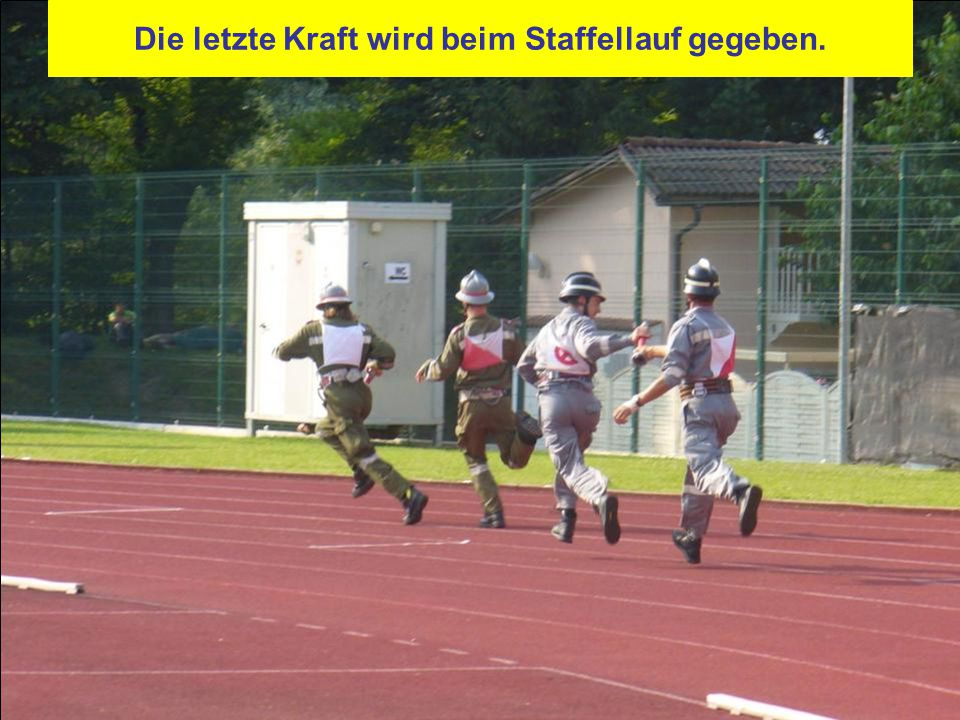 Die letzte Kraft wird beim Staffellauf gegeben.