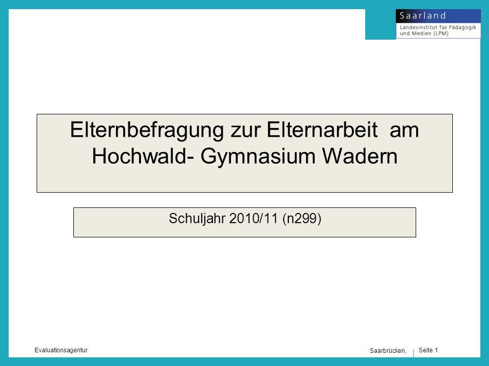 Seite 1 Evaluationsagentur Saarbrücken, Elternbefragung zur Elternarbeit am Hochwald- Gymnasium Wadern Schuljahr 2010/11 (n299)