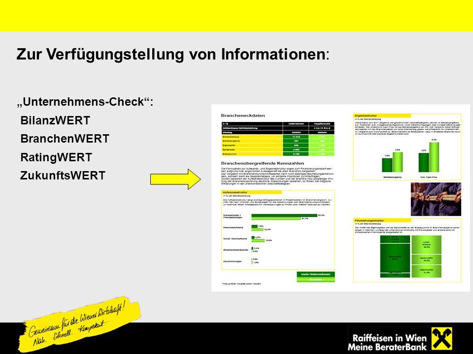 Zur Verfügungstellung von Informationen: Unternehmens-Check: BilanzWERT BranchenWERT RatingWERT ZukunftsWERT