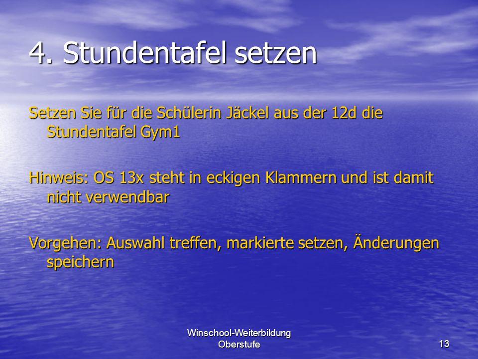 Winschool-Weiterbildung Oberstufe13 4.