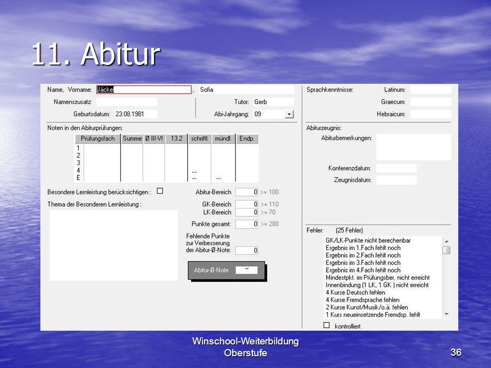 Winschool-Weiterbildung Oberstufe36 11. Abitur