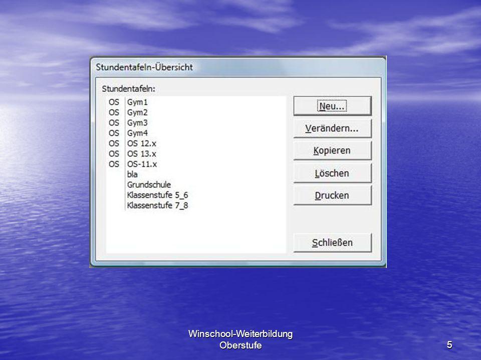 Winschool-Weiterbildung Oberstufe16 5.Fächerbelegung Rufen Sie Jäckel vom Tutor Gerb auf.