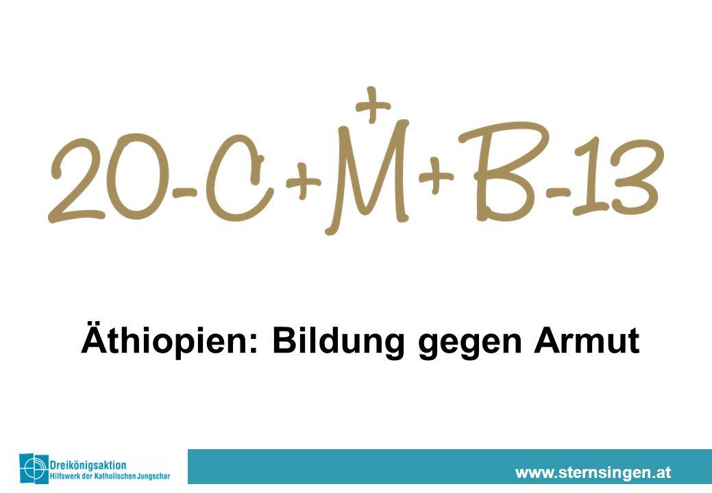 www.sternsingen.at Äthiopien: Bildung gegen Armut