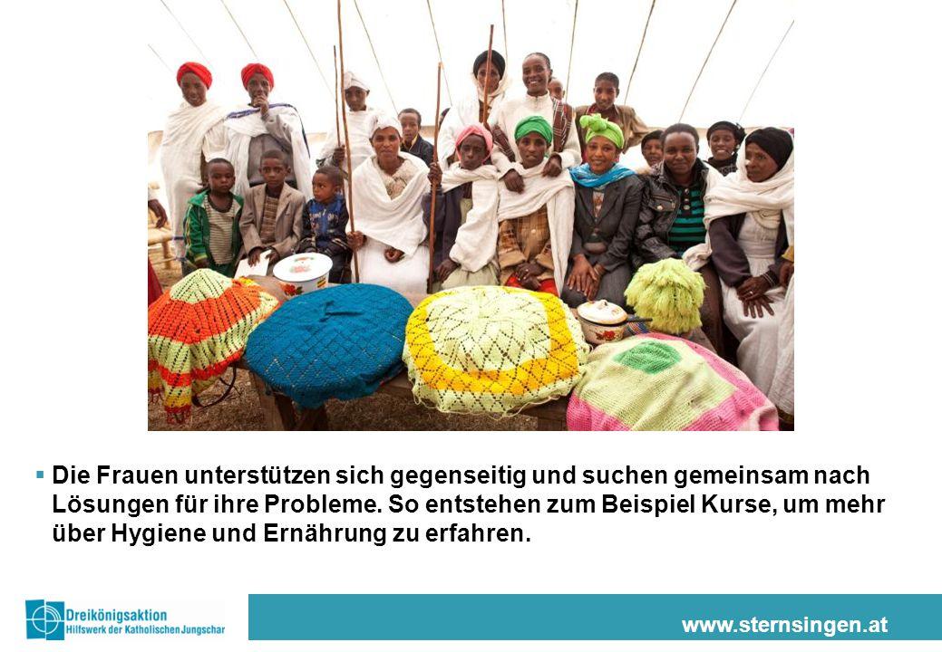 www.sternsingen.at  Die Frauen unterstützen sich gegenseitig und suchen gemeinsam nach Lösungen für ihre Probleme. So entstehen zum Beispiel Kurse, u