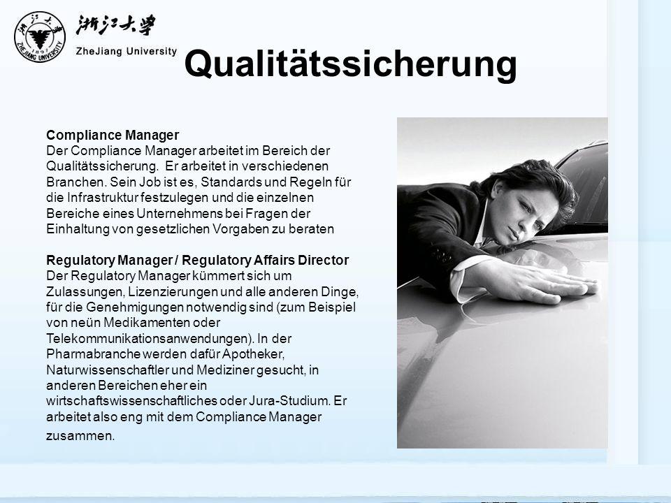 Qualitätssicherung Compliance Manager Der Compliance Manager arbeitet im Bereich der Qualitätssicherung.