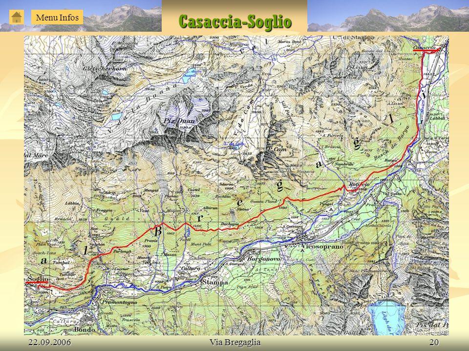 22.09.2006Via Bregaglia20 Casaccia-Soglio Menu Infos