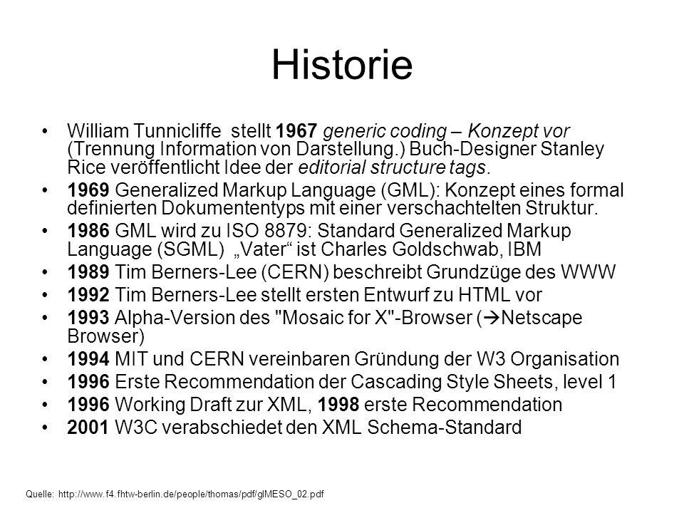 Historie •William Tunnicliffe stellt 1967 generic coding – Konzept vor (Trennung Information von Darstellung.) Buch-Designer Stanley Rice veröffentlic