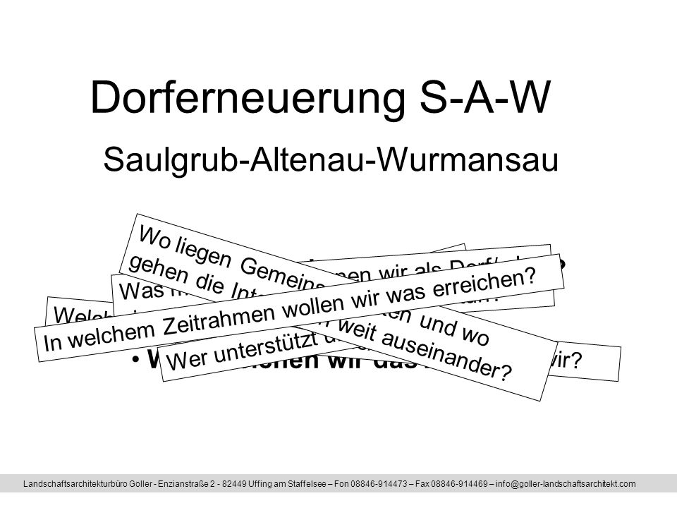 Landschaftsarchitekturbüro Goller - Enzianstraße 2 - 82449 Uffing am Staffelsee – Fon 08846-914473 – Fax 08846-914469 – info@goller-landschaftsarchite