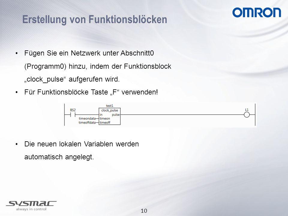 """10 Erstellung von Funktionsblöcken •Fügen Sie ein Netzwerk unter Abschnitt0 (Programm0) hinzu, indem der Funktionsblock """"clock_pulse aufgerufen wird."""