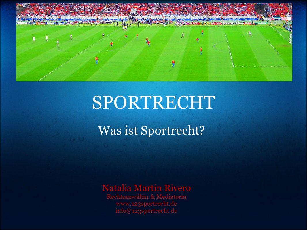 SPORTRECHT Was ist Sportrecht.