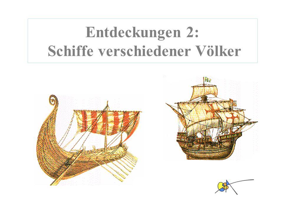 Entdeckungen 2: Schiffe verschiedener Völker