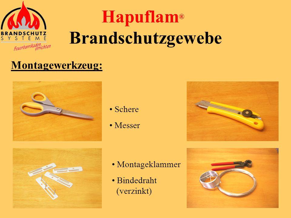 Hapuflam ® Brandschutzgewebe Montage: einfache, kostengünstige Montage kein Abfall, kein Schmutz keine Kabelreinigungsarbeiten gleichmäßige Beschichtu