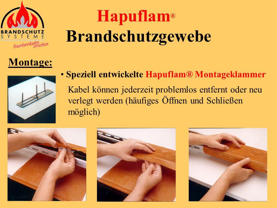 Hapuflam ® Brandschutzgewebe Montagewerkzeug: • Schere • Messer • Montageklammer • Bindedraht (verzinkt)