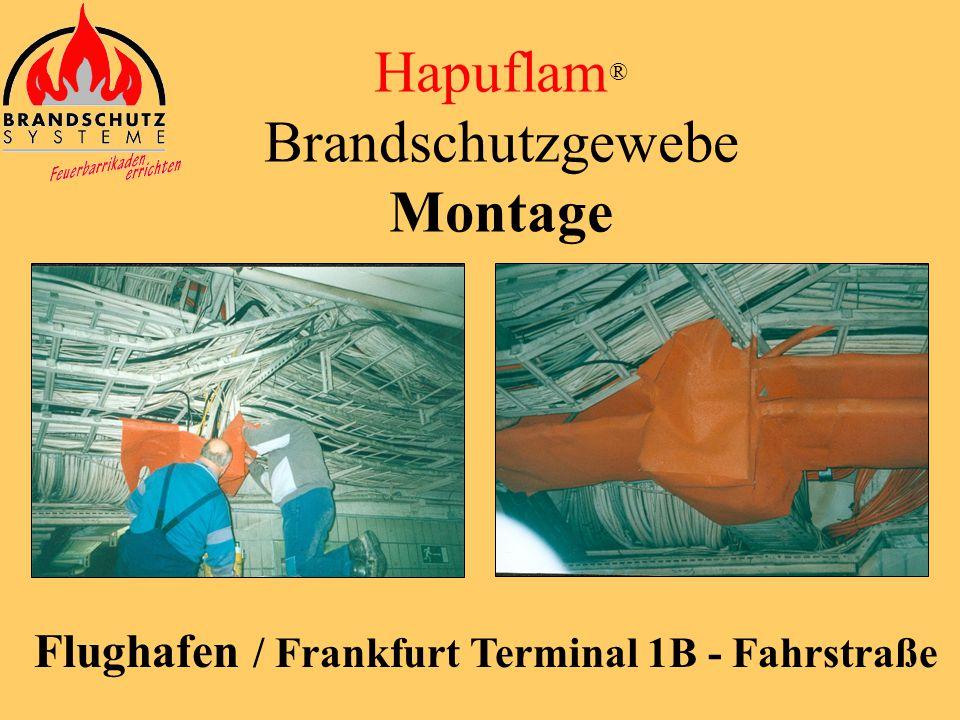 Hapuflam ® Brandschutzgewebe Montage BASF AG / Ludwigshafen Steamcreacker