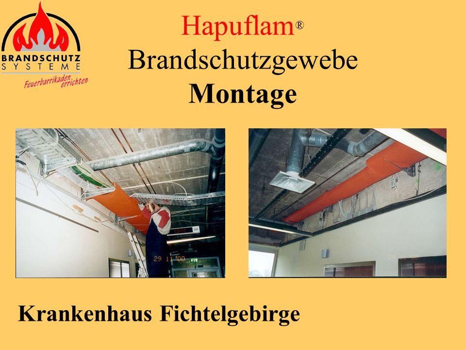 Hapuflam ® Brandschutzgewebe Montage Bayernwerke AG / München Hauptverwaltung