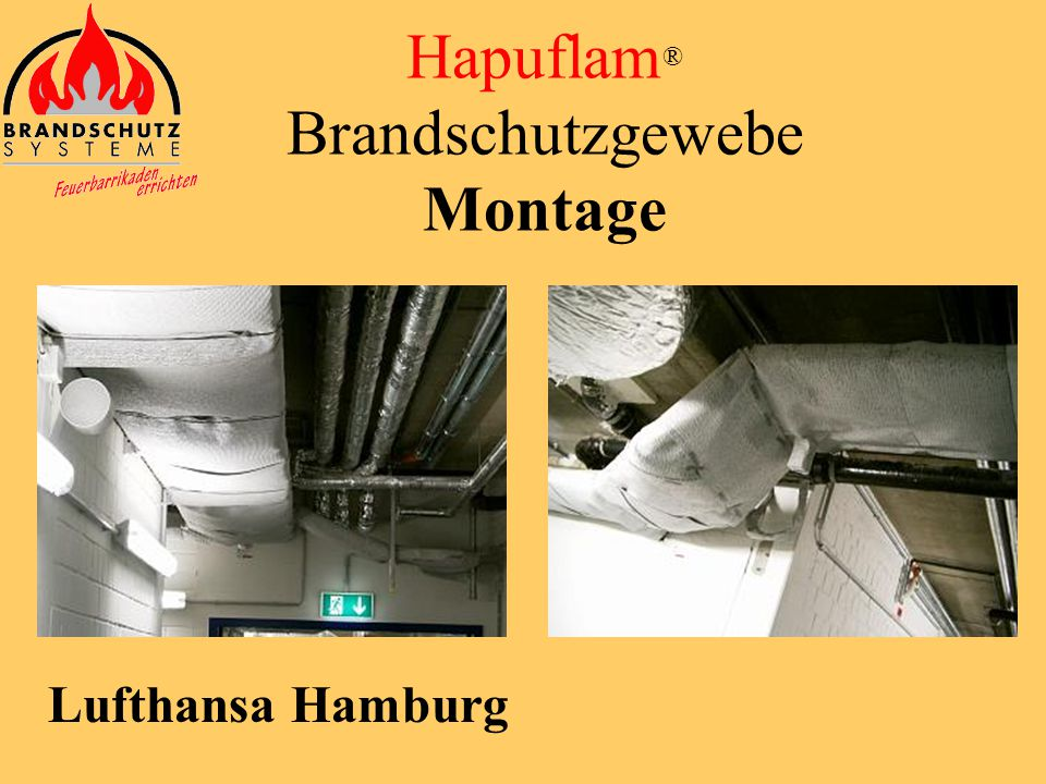 Axel Springer Verlag Hapuflam ® Brandschutzgewebe Montage