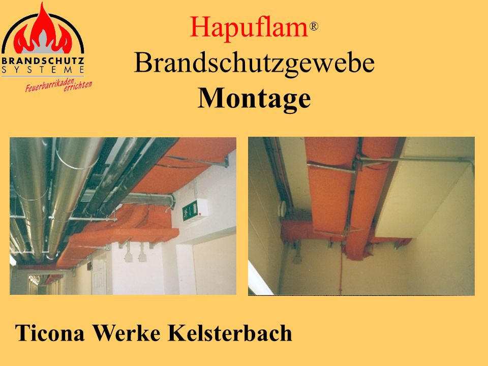 Universitätsklinikum Lübeck Hapuflam ® Brandschutzgewebe Montage