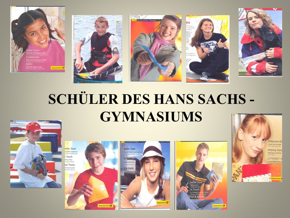 SCHÜLER DES HANS SACHS - GYMNASIUMS
