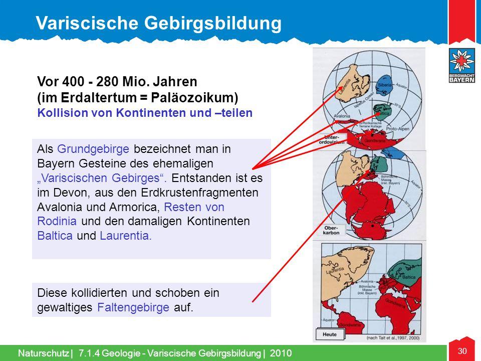 """Naturschutz   30 Als Grundgebirge bezeichnet man in Bayern Gesteine des ehemaligen """"Variscischen Gebirges"""". Entstanden ist es im Devon, aus den Erdkru"""