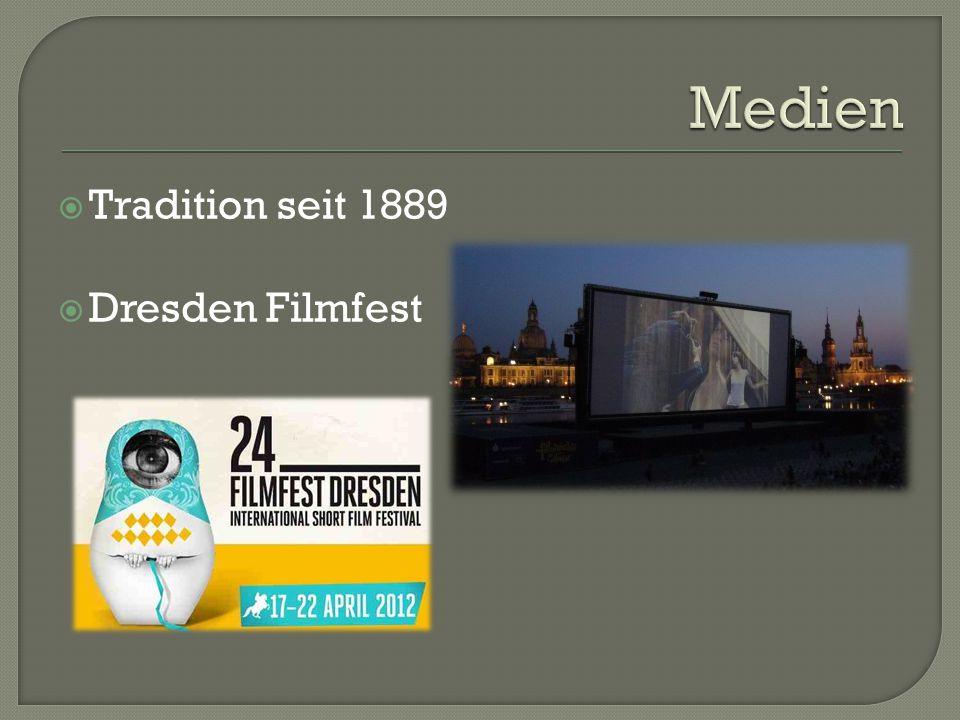  Tradition seit 1889  Dresden Filmfest