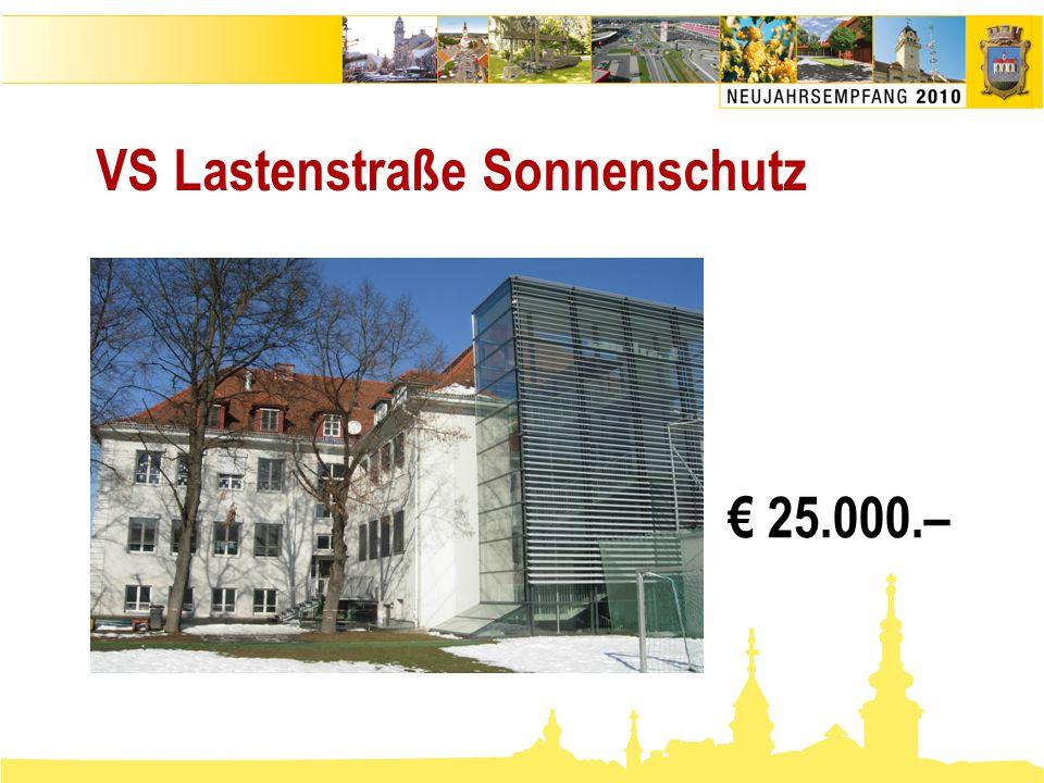 VS Lastenstraße Sonnenschutz € 25.000.–